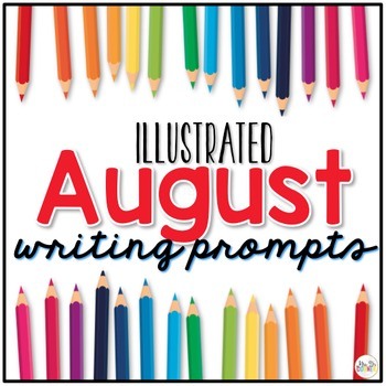 August Photo Writing Prompt Task Cards