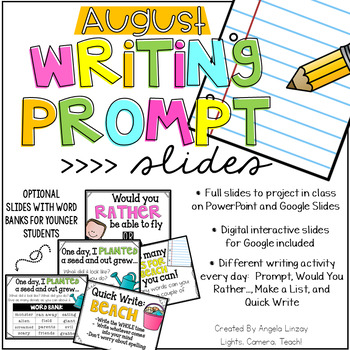 August Writing Prompts: A PAPERLESS Resource Compatible w/Google Slides & PPT