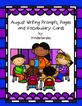 August Writing Prompts, Pages and Vocabulary Cards