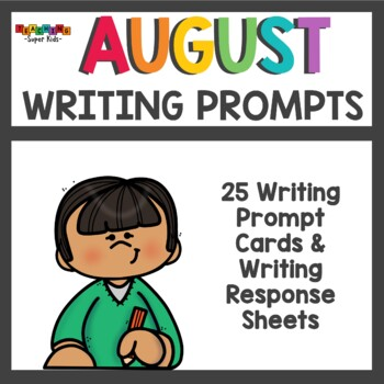 August Writing Prompts / Back To School