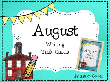 August Writing Task Cards