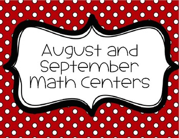 August and September Math Centers