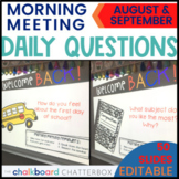 August and September Morning Meeting Questions