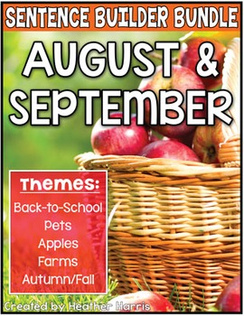 August and September Sentence Builders BUNDLE