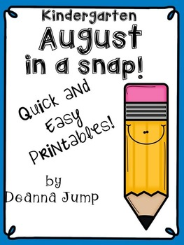 August in a Snap: No Prep Printables for Math and Literacy