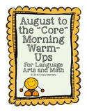 """August to the """"Core"""" Morning Warm-Ups- Language Arts and Math Activities"""