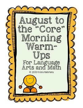 "August to the ""Core"" Morning Warm-Ups- Language Arts and M"