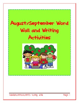 August/September Daily Journal Activities and Word Wall