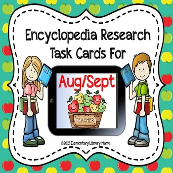 August/September Encyclopedia Research Task Cards with Self-Checking QR Codes