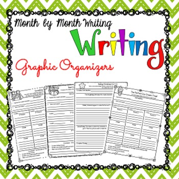 Graphic Organizers for Writing: Month By Month Writing Prompts and Posters