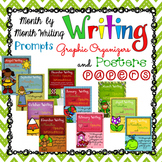 Writing: Month By Month Writing Prompts, Posters, and Graphic Organizers