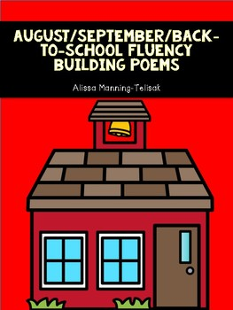 August/September/Back-to-School Fluency Building Poems {Poetry Notebooks}}
