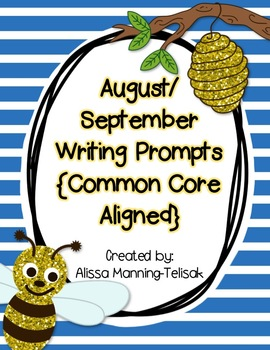 August/September/Back to School Writing Prompts {Common Co