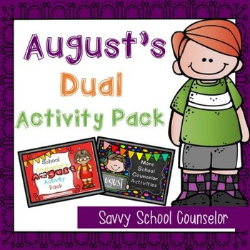August's Dual School Counselor Activity Pack