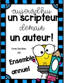 Aujourd'hui un scripteur, demain un auteur