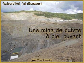 Aujourd'hui j'ai découvert Une mine de cuivre à ciel ouvert