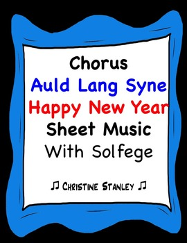 Auld Lang Syne Happy New Year Melody Sheet Music with Solfege and Chords