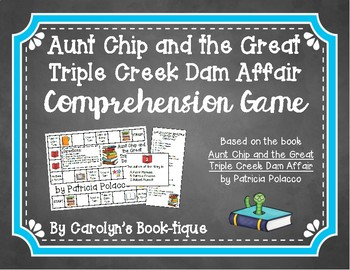 Aunt Chip and the Great Triple Creek Dam Affair Comprehension Game