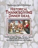 Aunthentic Historical Thanksgiving Ideas Handbook