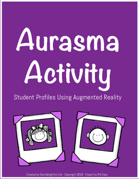 Aurasma Activity: Student Profiles Using Augmented Reality