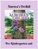 Aurora's Orchid- Lesson Plan