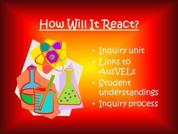 AusVELS Inquiry Unit - How will it react?