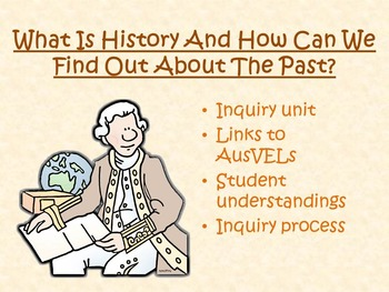 AusVELs Inquiry Unit - How can we find out about the past?
