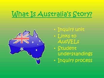 AusVELs Inquiry Unit - What is Australia's Story?