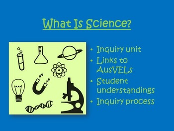 AusVELs Inquiry Unit - What is Science?