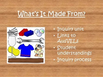AusVELs Inquiry Unit - What's it made from?