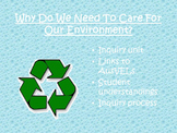 AusVELs Inquiry Unit - Why do we need to care for our environment?