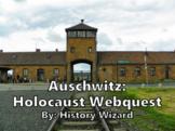 Auschwitz: Holocaust Webquest