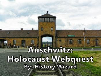 Auschwitz: Holocaust Webquest by History Wizard | TpT