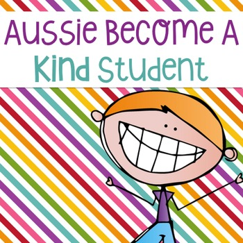Aussie Become a Kind Student