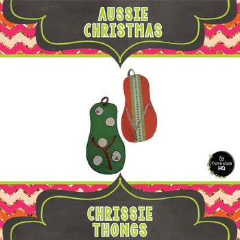 Aussie Christmas Craftivity - Chrissie Thongs