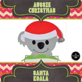Aussie Christmas Craftivity - Santa Koala