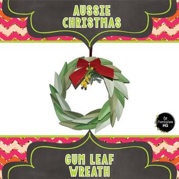 Aussie Christmas - Gum Leaf Wreath