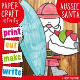 Aussie Santa Paper Craft - Christmas in Australia