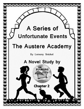 Austere Academy Novel Study Chapter Two