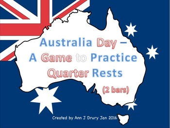 Australia Day - A Game for Practicing Quarter Rests (2 bars)