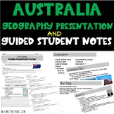 Australia Geography Presentation & Guided Student Notes