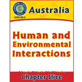 Australia: Human and Environmental Interactions Gr. 5-8