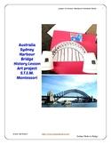 Australia Sydney Harbour Bridge History Art Montessori Pre-K to 5th Common Core
