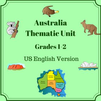 Australia Thematic Unit - Grades 1 - 2  - US English Version