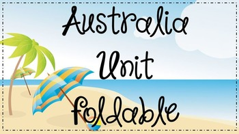 Australia Unit Foldable - Good for Interactive Notebooks!