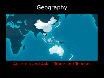 Australia and Asia: Trade and Tourism Power point