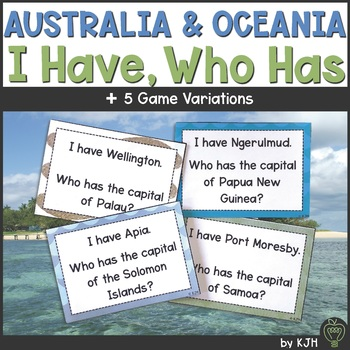 Australia and Oceania: Countries and Capitals- I Have, Who Has