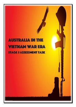 Australia in the Vietnam War Era Assessment task.
