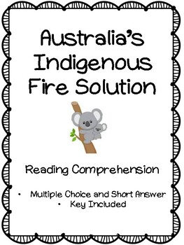 Australia's Indigenous Fire Solution - Reading Comprehension - Middle & High