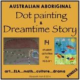 Australian Aboriginal Dot Painting & Dreamtime Story